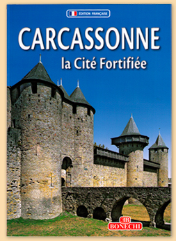 Bonechi Carcassonne - The Walled City - Regional guide - Cité of Carcassonne & Languedoc-Roussillon